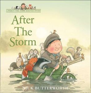 Libro in inglese After the Storm  - Nick Butterworth