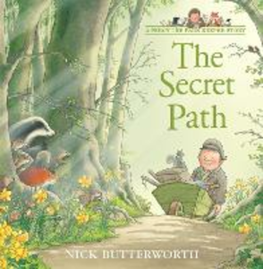 Libro in inglese The Secret Path  - Nick Butterworth