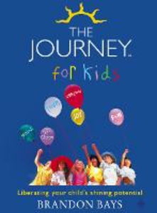 Libro in inglese The Journey for Kids: Liberating Your Child's Shining Potential  - Brandon Bays