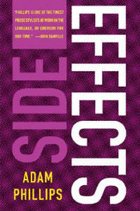 Libro in inglese Side Effects  - Adam Phillips