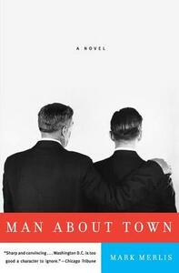 Man About Town - Mark Merlis - cover