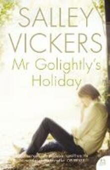 Mr Golightly's Holiday - Salley Vickers - cover