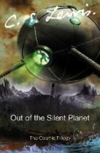Out of the Silent Planet - C. S. Lewis - cover