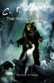That Hideous Strength - C. S. Lewis - cover