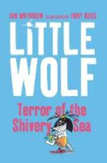 Little Wolf, Terror of the Shivery Sea - Ian Whybrow - cover