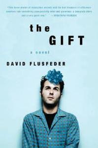 The Gift - David Flusfeder - cover