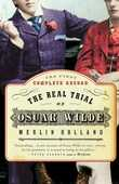 Libro in inglese The Real Trial of Oscar Wilde: The First Uncensored Transcript of the Trial of Oscar Wilde Vs. John Douglas (Marquess of Queensberry), 1895
