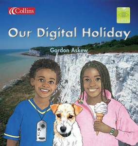 Libro in inglese Our Digital Holiday  - Gordon Askew