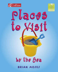 Libro in inglese Places to Visit by the Sea  - Brian Moses
