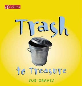 Trash to Treasure - Sue Graves - cover