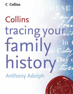 Collins Tracing Your Family History - Anthony Adolph - cover