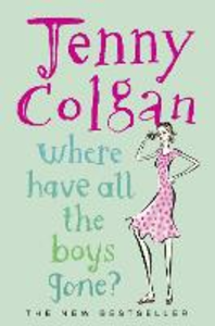 Libro in inglese Where Have All the Boys Gone?  - Jenny Colgan