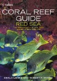 Coral Reef Guide Red Sea - Ewald Lieske,Robert F. Myers - cover