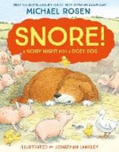 Libro in inglese Snore!  - Michael Rosen