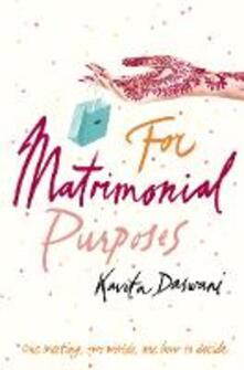 For Matrimonial Purposes - Kavita Daswani - cover