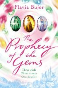 Libro in inglese The Prophecy Of The Gems  - Flavia Bujor