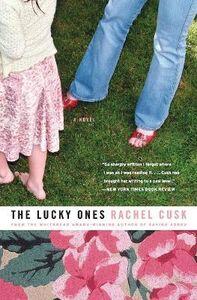 Libro in inglese The Lucky Ones  - Rachel Cusk