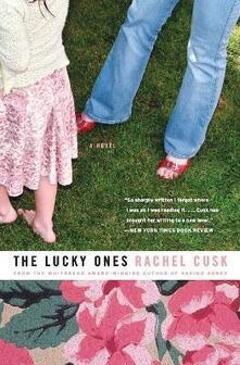 The Lucky Ones - Rachel Cusk - cover