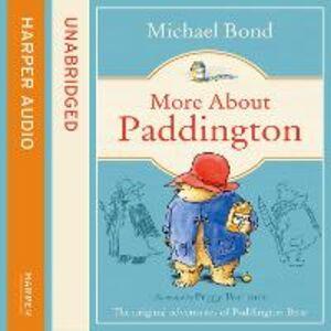 Libro in inglese More About Paddington  - Michael Bond