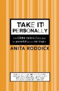 Take It Personally: How Globalisation Affects You and Powerful Ways to Challenge it - Anita Roddick - cover