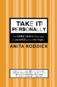 Libro in inglese Take it Personally: How Globalisation Affects You and Powerful Ways to Challenge it  - Anita Roddick