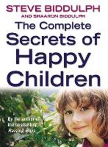 Libro inglese The Complete Secrets of Happy Children: A Guide for Parents Steve Biddulph , Sharon Biddulph