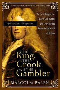 The Secret History of the South Sea Bubble: The World's First Great Financial Scandal - Malcolm Balen - cover