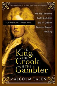 Libro in inglese The Secret History of the South Sea Bubble: The World's First Great Financial Scandal  - Malcolm Balen