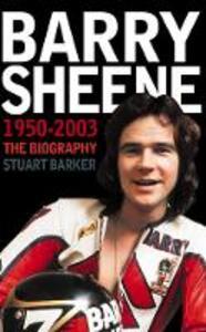 Barry Sheene 1950-2003: The Biography - Stuart Barker - cover