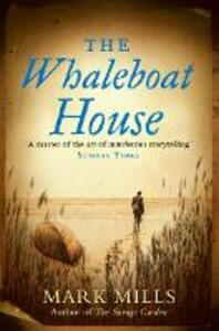 The Whaleboat House - Mark Mills - cover