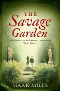 Libro in inglese The Savage Garden  - Mark Mills