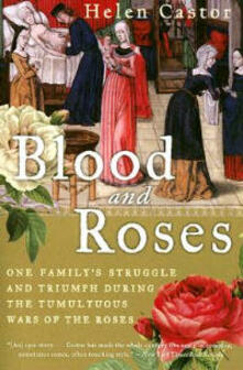 Blood and Roses: The Paston Family in the Fifteenth Century - Helen Castor - cover