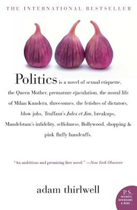 Libro in inglese Politics  - Adam Thirlwell
