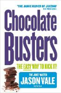 Libro in inglese Chocolate Busters: The Easy Way to Kick It!  - Jason Vale