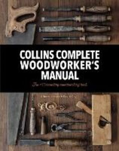Libro inglese Collins Complete Woodworker's Manual Albert Jackson , David Day