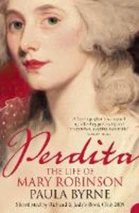 Libro in inglese Perdita: The Life Of Mary Robinson  - Paula Byrne