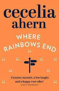 Where Rainbows End - Cecelia Ahern - cover