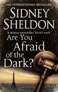 Libro in inglese Are You Afraid of the Dark?  - Sidney Sheldon
