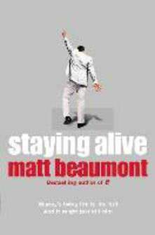 Staying Alive - Matt Beaumont - cover