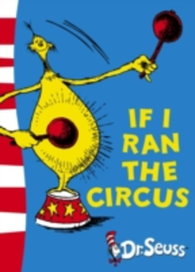 Libro in inglese If I Ran the Circus: Yellow Back Book  - Dr. Seuss