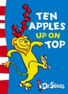 Ten Apples Up on Top: Green Back Book - Seuss - cover