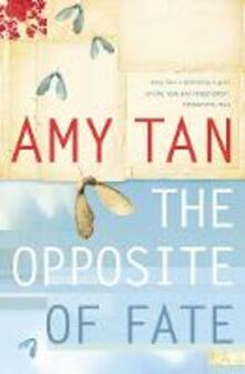 The Opposite of Fate - Amy Tan - cover