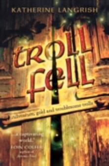 Troll Fell - Katherine Langrish - cover