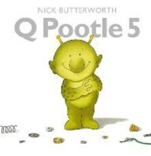 Q Pootle 5 - Nick Butterworth - cover
