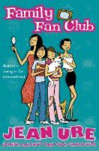 Family Fan Club - Jean Ure - cover