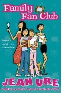 Libro in inglese Family Fan Club  - Jean Ure
