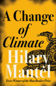 A Change of Climate - Hilary Mantel - cover