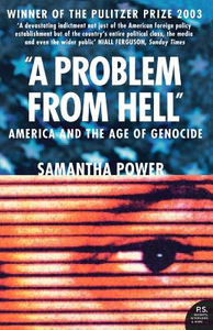 Libro in inglese A Problem from Hell: America and the Age of Genocide  - Samantha Power