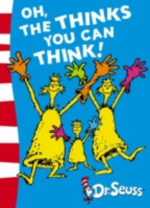 Libro in inglese Oh, the Thinks You Can Think!  - Dr. Seuss