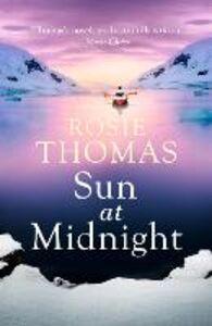 Libro in inglese Sun at Midnight  - Rosie Thomas
